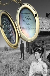 Elsa The Secret Heritage Book one by Allison Bruning