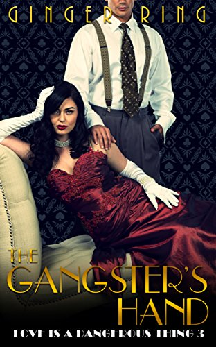 The Gangsters Hand by Ginger Ring