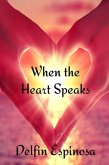 When the Heart Speaks by Delfin Espinosa