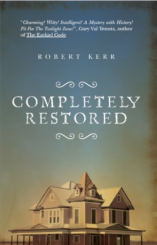 Completely Restored by Robert Kerr
