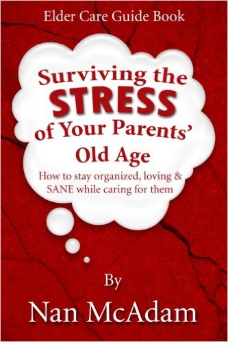 Surviving the Stress of Your Parents' Old Age