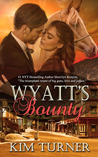 Wyatt's Bounty by Kim Turner